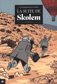 La Suite de Skolem T2 : Disparitions (0), bd chez Pirate(s) de Kierzkowski, Marek
