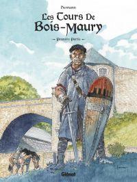 Les tours de  Bois-Maury T1 : Première partie, bd chez Glénat de Hermann