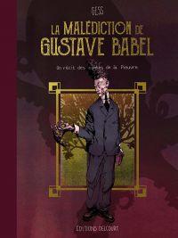 La Malédiction de Gustave Babel : , bd chez Delcourt de Gess
