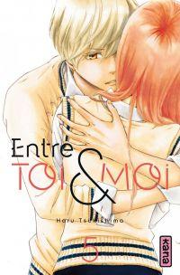 Entre toi & moi T5, manga chez Kana de Tsukishima