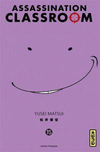 Assassination classroom T15, manga chez Kana de Yusei