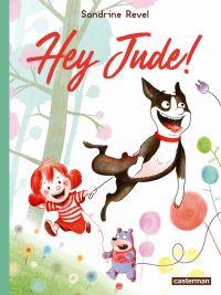 Hey Jude !, bd chez Casterman de Revel