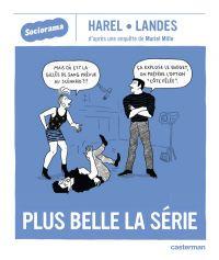 Plus Belle la série, bd chez Casterman de Mille, Landes, Harel