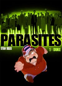 Parasites T1 : Duke, bd chez EP Editions de Silas