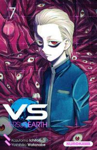 VS Versus Earth T7, manga chez Kurokawa de Ichimoto, Watanabe