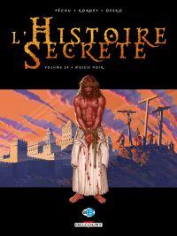 L'histoire secrète T34 : Messie noir, bd chez Delcourt de Pécau, Kordey, Desko