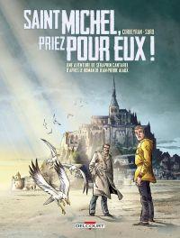 Séraphin Cantarel T2 : Saint Michel, priez pour eux ! (0), bd chez Delcourt de Corbeyran, Suro, Saint Blancat