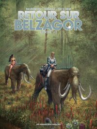 Retour sur Belzagor T1, bd chez Les Humanoïdes Associés de Silverberg, Thirault, Zuccheri