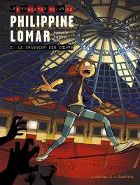 Philippine Lomar T2 : Le braqueur des coeurs (0), bd chez Editions de la Gouttière de Zay, Blondin, Dawid
