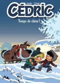 Cédric T31 : Temps de chien (0), bd chez Dupuis de Cauvin, Laudec, Léonardo