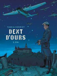 Dent d'ours T5 : Eva (0), bd chez Dupuis de Yann, Henriet, Usagi