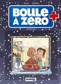 Boule à zéro T6 : Le Grand Jour (0), bd chez Bamboo de Zidrou, Ernst, Carpentier