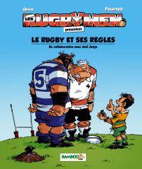 Les rugbymen : Le rugby et ses règles, bd chez Bamboo de Jutge, Beka, Poupard