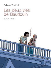 Les Deux vies de Baudouin, bd chez Delcourt de Toulmé, Sierro