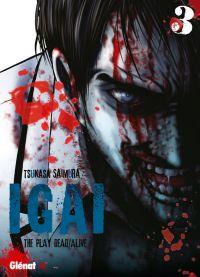Igai - The play dead/alive T3 : , manga chez Glénat de Saimura