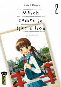 March comes in a like a lion T2, manga chez Kana de Chica