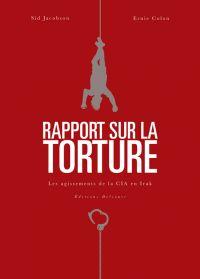 Rapport sur la torture, bd chez Delcourt de Jacobson, Colon