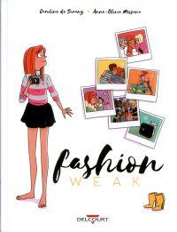 Fashion weak, bd chez Delcourt de de Surany, Messana