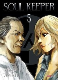 Soul Keeper  T5 : , manga chez Panini Comics de Takahashi