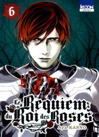 Le Requiem du roi des roses  T6 : , manga chez Ki-oon de Kanno