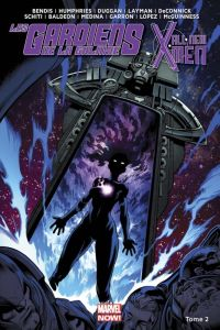 Les Gardiens de la Galaxie / All-New X-Men T2 : Le Vortex Noir (2/2), comics chez Panini Comics de Humphries, Deconnick, Bendis, Layman, Duggan, Medina, Lopez, McGuinness, Schiti, Baldeon, Curiel, Keith, Sotomayor, Gracia, Loughridge