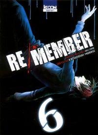 Re/member T6 : , manga chez Ki-oon de Welzard, Murase