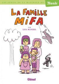 La Famille Mifa, bd chez Glénat de Mandel
