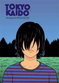 Tokyo Kaido T1 : , manga chez Le Lézard Noir de Mochizuki