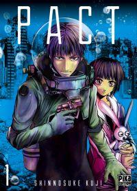 Pact T1 : , manga chez Pika de Kuji