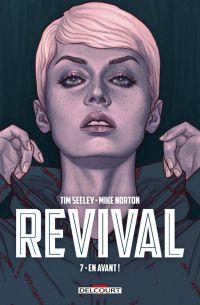 Revival T7 : En avant ! (0), comics chez Delcourt de Seeley, Norton, Englert, Frison
