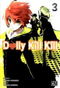 Dolly kill kill T3 : , manga chez Pika de Kurando, Nomura