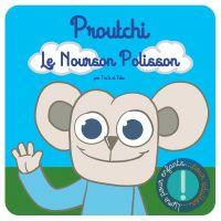 Proutchi le Nourson Polisson, bd chez (à compte d'auteur) de Tra'b, Fabz