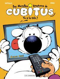 Les nouvelles aventures de Cubitus T12 : Vu à la Télé ! (0), bd chez Le Lombard de Erroc, Rodrigue, Marcy