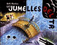 Les Jumelles Delta, bd chez Rackham de Kovacs