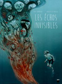 Les Echos invisibles, bd chez Paquet de Sandoval, La Padula