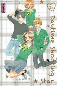 Daytime shooting star T12, manga chez Kana de Yamamori