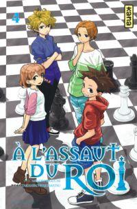 A l'assaut du roi  T4, manga chez Kana de Kiguchi, Wakamatsu