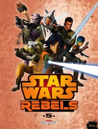 Star Wars Rebels T5 : , comics chez Delcourt de Fisher, Widermann, Molesworth, Romling