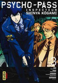 Psycho-pass Inspecteur Shinya Kôgami  T3, manga chez Kana de Gotô, Sai