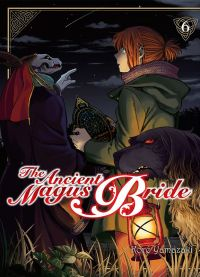The ancient magus bride  T6 : , manga chez Komikku éditions de Yamazaki