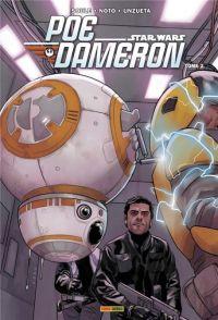 Poe Dameron T2 : Sous les verrous (0), comics chez Panini Comics de Soule, Noto, Unzueta, d' Armata