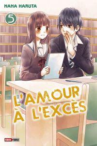 L'amour à l'excès  T5, manga chez Panini Comics de Haruta