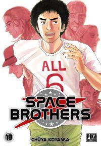 Space brothers T18, manga chez Pika de Koyama