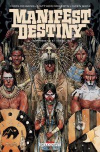 Manifest Destiny T2 : Amphibiens et insectes (0), comics chez Delcourt de Dingess, Roberts, Gieni