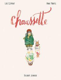 Chaussette, bd chez Delcourt de Clément, Montel