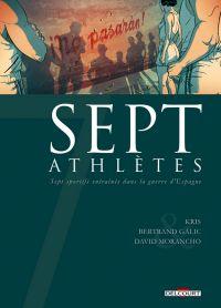 7 Athlètes, bd chez Delcourt de Galic, Kris, Morancho, Montes