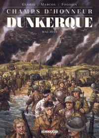 Champs d'honneur T5 : Dunkerque - Juin 1940 (0), bd chez Delcourt de Gloris, Marcos, Fogolin