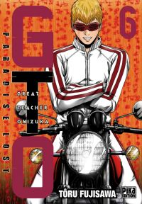 GTO - Paradise Lost T6 : , manga chez Pika de Fujisawa