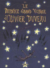 Le dernier grand voyage d'Olivier Duveau : Le dernier grand voyage d'Olivier Duveau (0), bd chez Eidola de Jali