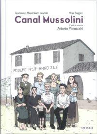 Canal Mussolini, bd chez Steinkis de Lanzidei, Pennachi, Lanzidei, Ruggeri